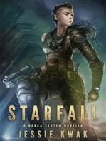 Starfall: A Durga System Novella