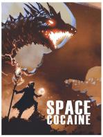 Space Cocaine