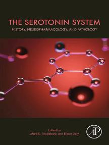 The Serotonin System: History, Neuropharmacology, and Pathology