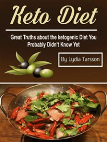Keto Diet: Great Truths about the ketogenic Diet You Probably Didn't Know Yet