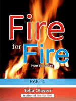 Fire for Fire Part One