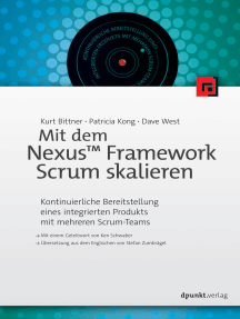 Mit dem Nexus™ Framework Scrum skalieren: Kontinuierliche Bereitstellung eines integrierten Produkts mit mehreren Scrum-Teams