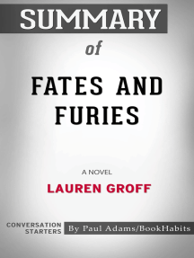 Summary Of Fates And Furies By Paul Adams Book Read Online