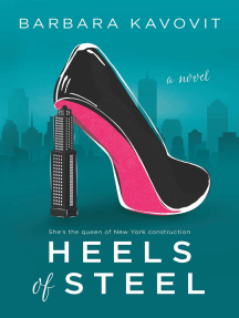 Heels of Steel: a novel about the queen of New York construction