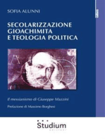 Secolarizzazione gioachimita e teologia politica