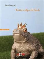 Tutta colpa di Jack
