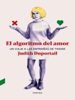 El algoritmo del amor: Un viaje a las entrañas de Tinder
