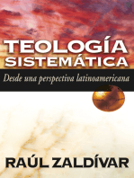 Teología sistemática: Desde una perspectiva latinoamericana