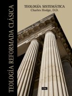 Teología sistemática: Teología reformada clásica