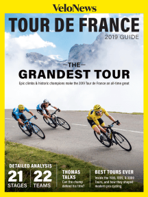 VeloNews 2019 Tour de France Guide: The Contenders, Geraint Thomas, The Tour's Breakout Years, and Detailed Analysis of 21 Stages and 22 Teams