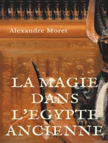 La magie dans l'Egypte ancienne