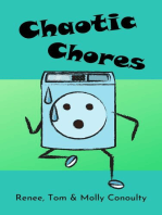 Chaotic Chores
