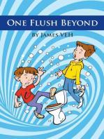 One Flush Beyond