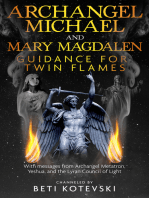 Archangel Michael and Mary Magdalen, Guidance for Twin Flames: With messages from Archangel Metatron Yeshua and the Lyran Council of Light