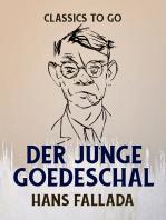 Der junge Goedeschal