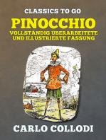Pinocchio Vollständig überarbeitete und illustrierte Fassung