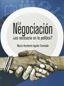 La negociación: ¿es necesaria en la política?