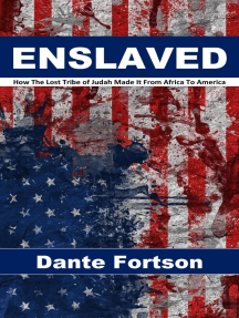Enslaved: How The Lost Tribe of Judah Made It From Africa To America