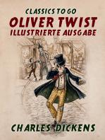 Oliver Twist Illustrierte Ausgabe
