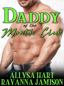 Daddy of the Month Club Prequel
