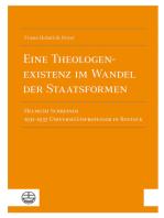 Eine Theologenexistenz im Wandel der Staatsformen