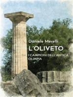 L'oliveto. I campioni dell'antica Olimpia