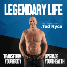 Legendary Life Podcast: Fitness I HealthI Nutrition I Healthy Lifestyle For People Over 30+, 40+