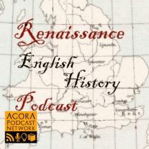 Renaissance English History Podcast: A Show About the Tudors