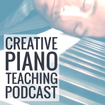 Creative Piano Teaching Podcast