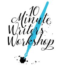 10 Minute Writer's Workshop
