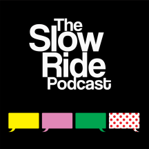 The Slow Ride: A Cycling Podcast