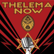 Thelema NOW! Crowley, Ritual & Magick