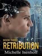 Retribution: Recompense, #3
