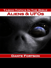 Taboo Topics In The Bible: Aliens & UFOs