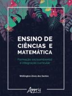 Ensino de Ciências e Matemática: Formação Socioambiental e Integração Curricular