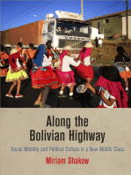 Along the Bolivian Highway: Social Mobility and Political Culture in a New Middle Class