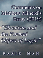 "Comments on Matthew Minerd's Essay (2019) ""Thomism and the Formal Object of Logic"""