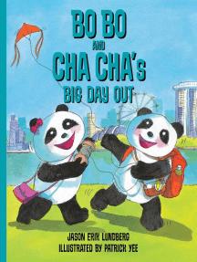 Bo Bo and Cha Cha's Big Day Out: Bo Bo and Cha Cha, #2