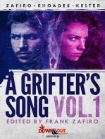 A Grifter's Song Vol. 1