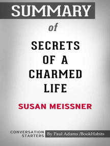 Summary of Secrets of a Charmed Life