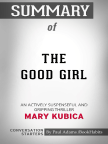 Summary of The Good Girl: An addictively suspenseful and gripping thriller