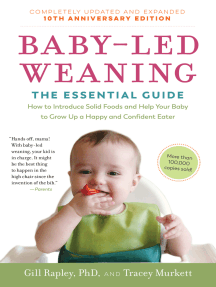 Baby-Led Weaning, Completely Updated and Expanded Tenth Anniversary Edition: The Essential Guide—How to Introduce Solid Foods and Help Your Baby to Grow Up a Happy and Confident Eater
