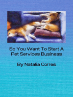 So You Want To Start A Pet Services Business