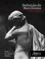 Definição do Narcisismo: Uma Proposta