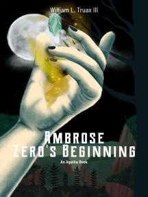 Ambrose - Zero's Beginning: Agatha