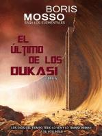 Los Elementales: Libro IV - El Último de los Dukasi