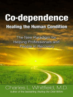 Co-Dependence Healing the Human Condition