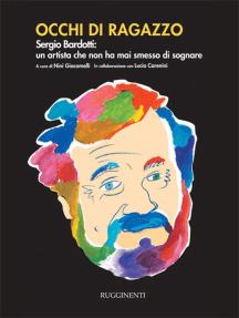Occhi di ragazzo: Sergio Bardotti: un artista che non ha mai smesso di sognare