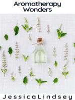 Aromatherapy Wonders