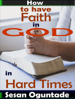 How to Have Faith in God in Hard Times